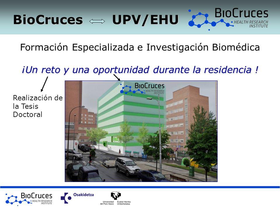 BioCruces UPV/EHU Formación Especializada e Investigación Biomédica