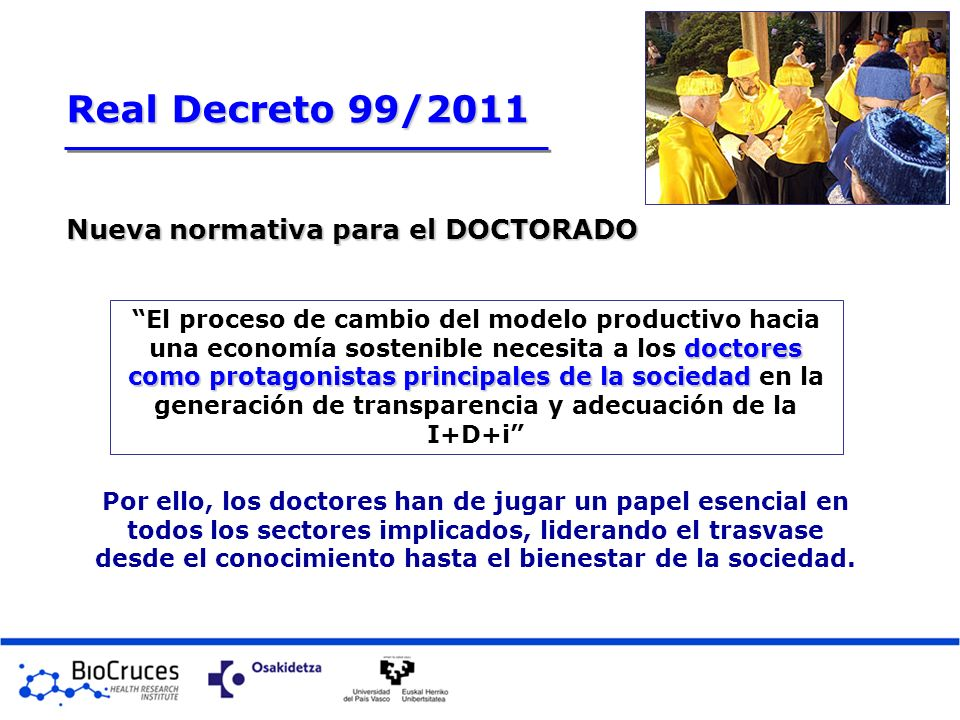 Real Decreto 99/2011 Nueva normativa para el DOCTORADO