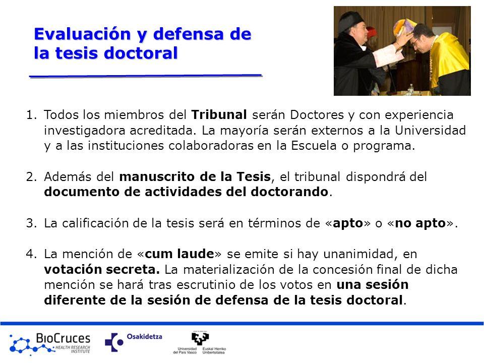 Evaluación y defensa de la tesis doctoral