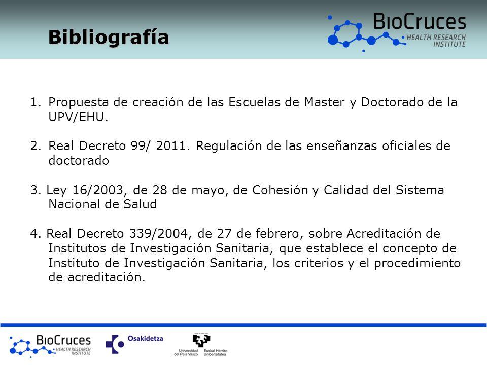 Bibliografía Propuesta de creación de las Escuelas de Master y Doctorado de la UPV/EHU.