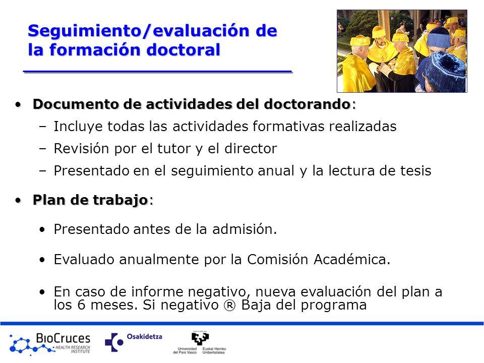 Seguimiento/evaluación de la formación doctoral
