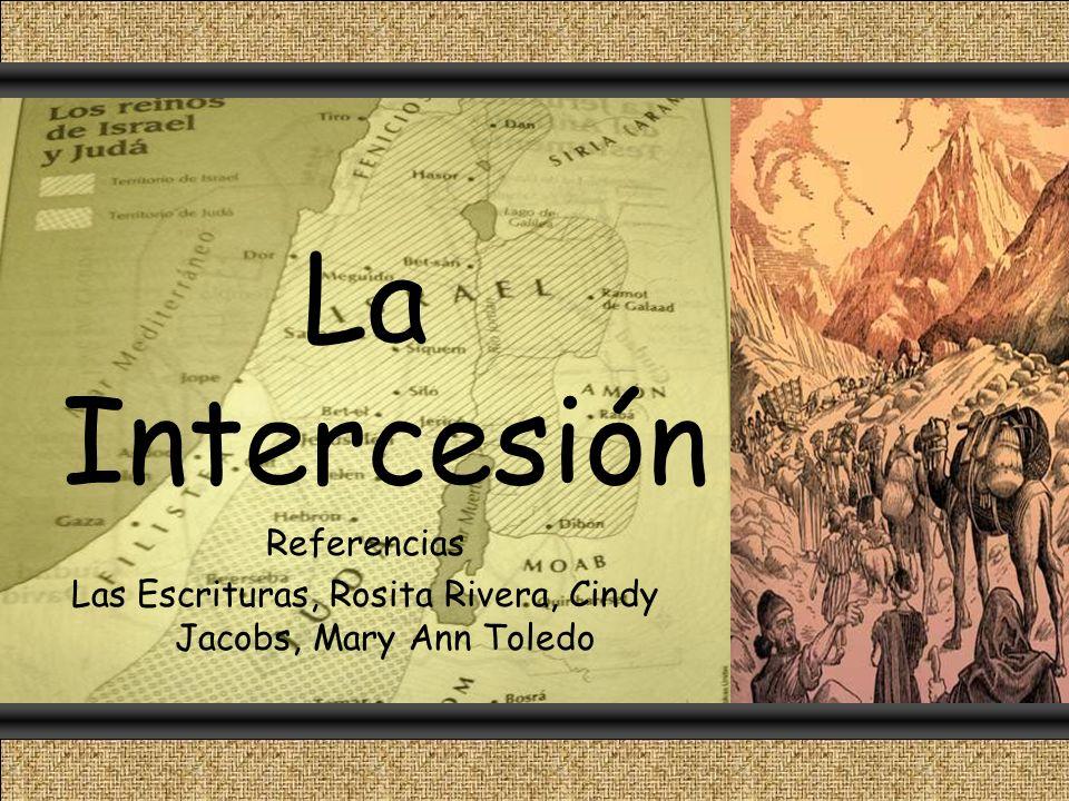 Las Escrituras, Rosita Rivera, Cindy Jacobs, Mary Ann Toledo