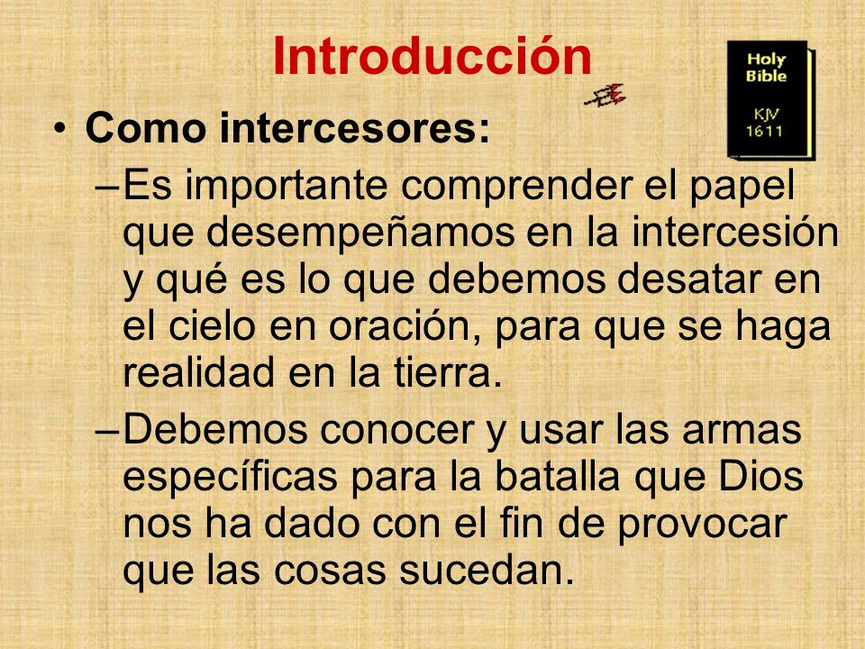Introducción Como intercesores: