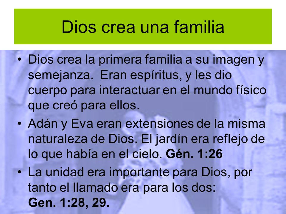 Dios crea una familia