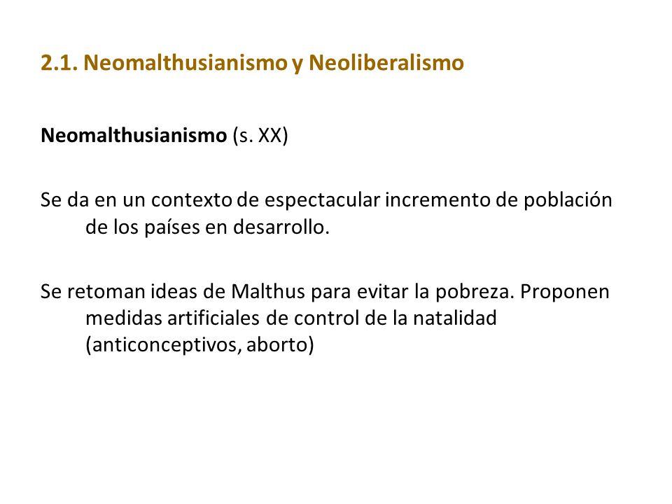 2.1. Neomalthusianismo y Neoliberalismo