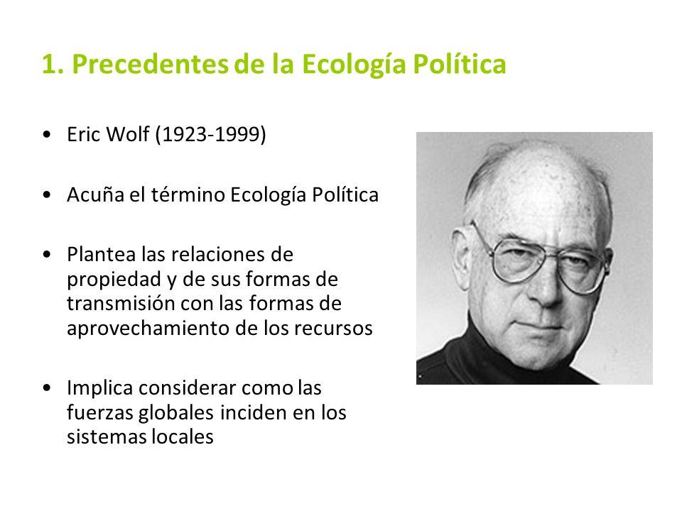1. Precedentes de la Ecología Política