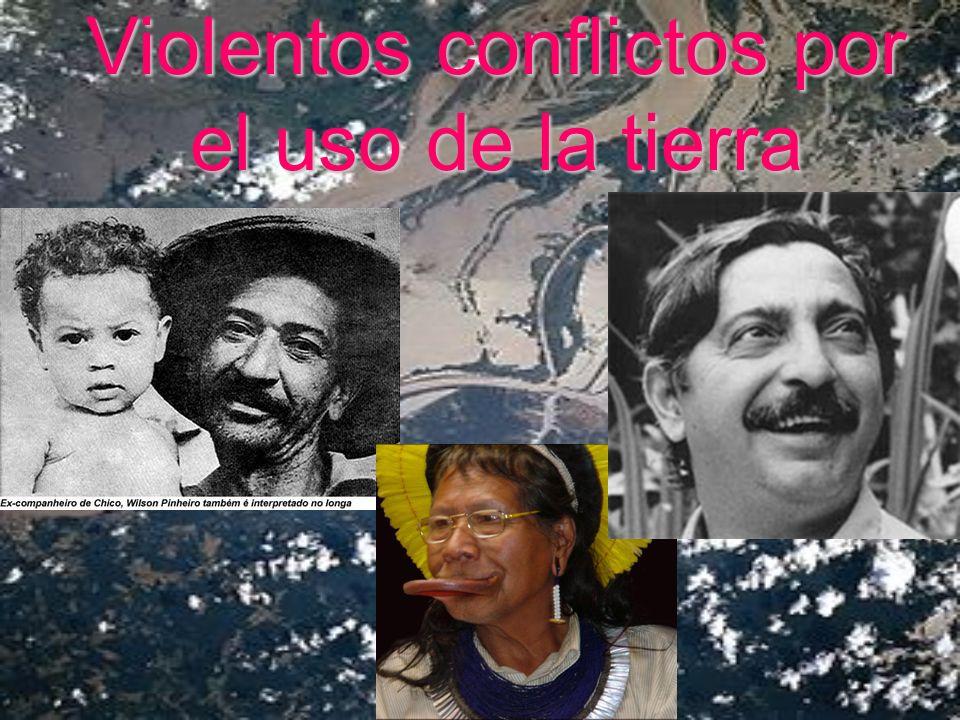 Violentos conflictos por el uso de la tierra