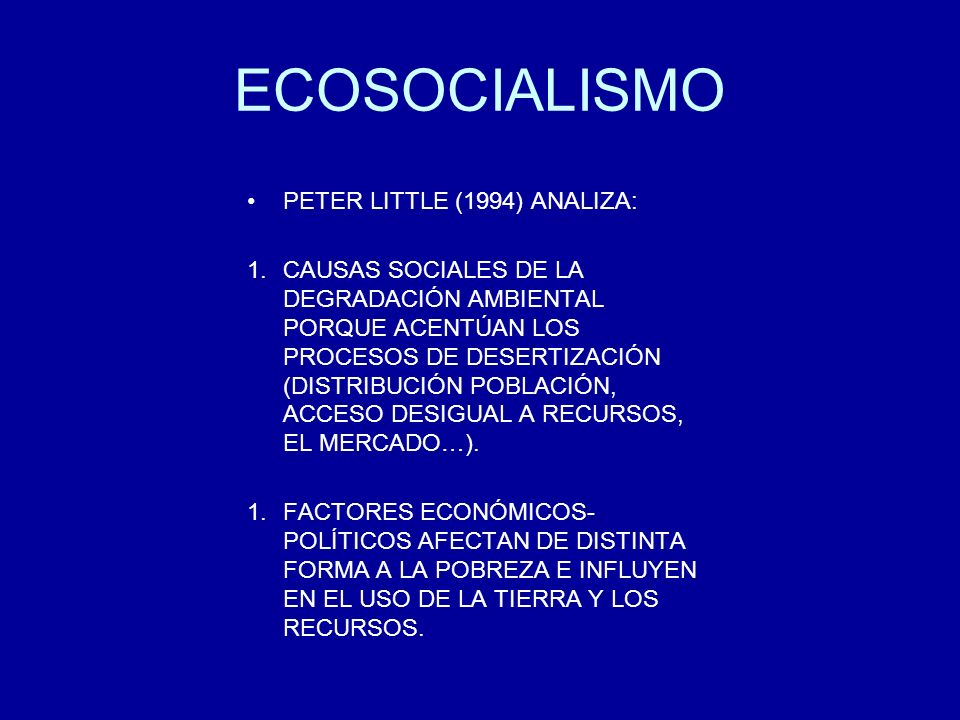 ECOSOCIALISMO PETER LITTLE (1994) ANALIZA: