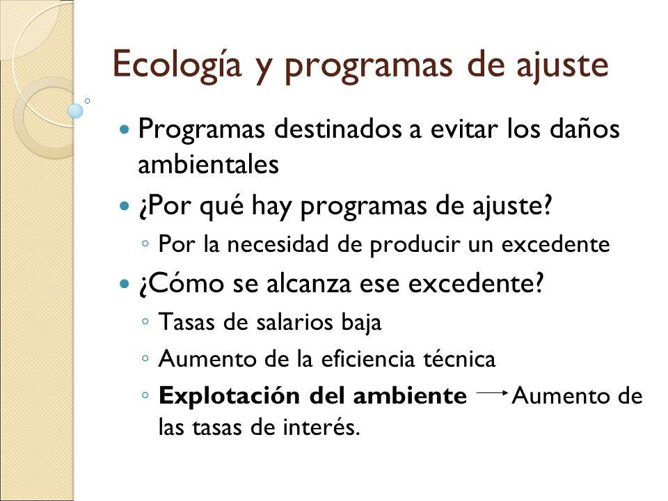 Ecología y programas de ajuste