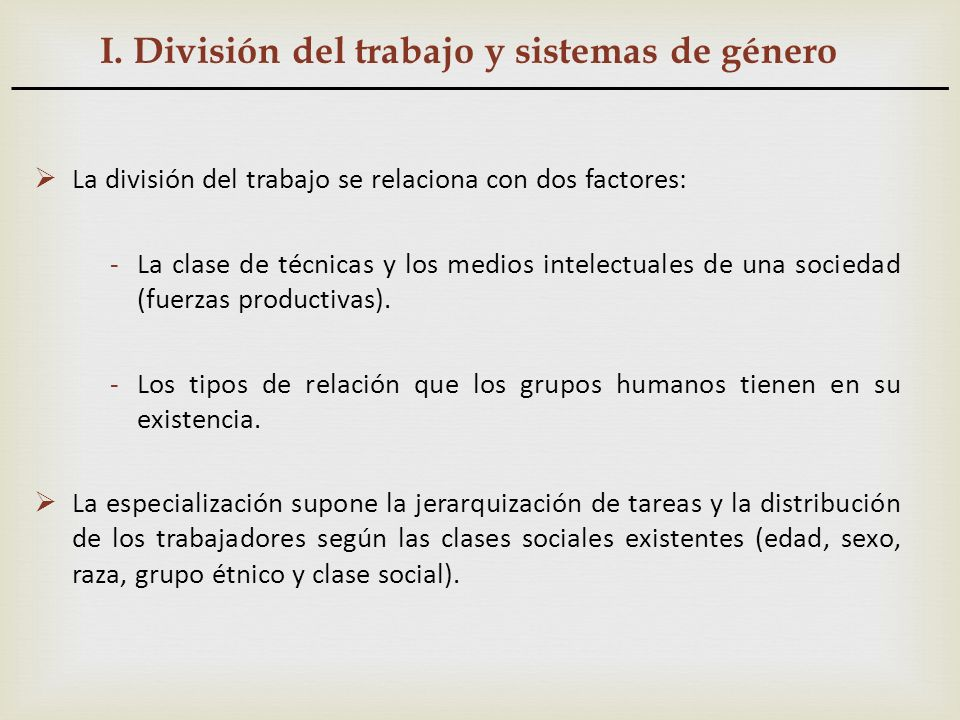 I. División del trabajo y sistemas de género