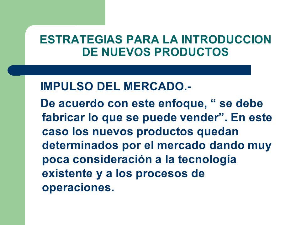 ESTRATEGIAS PARA LA INTRODUCCION DE NUEVOS PRODUCTOS
