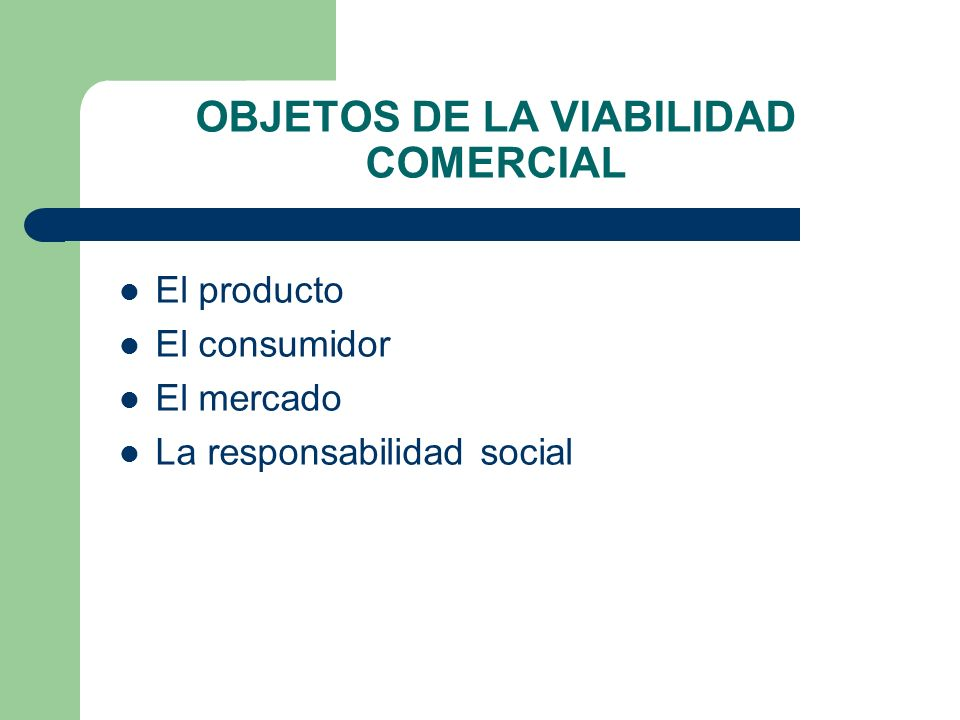 OBJETOS DE LA VIABILIDAD COMERCIAL