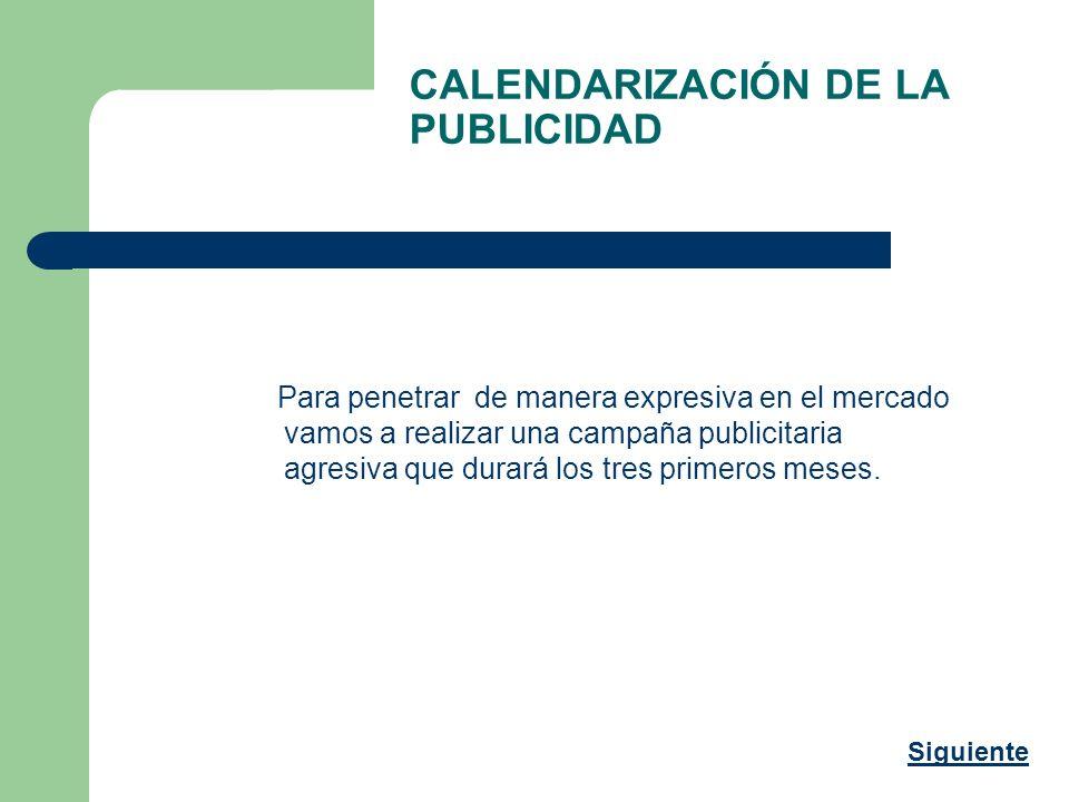 CALENDARIZACIÓN DE LA PUBLICIDAD