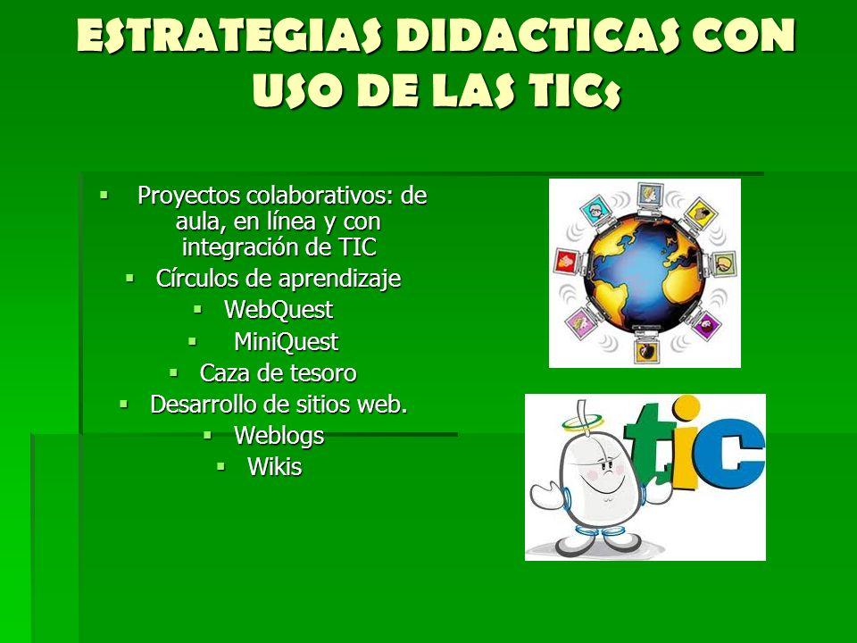 ESTRATEGIAS DIDACTICAS CON USO DE LAS TICs