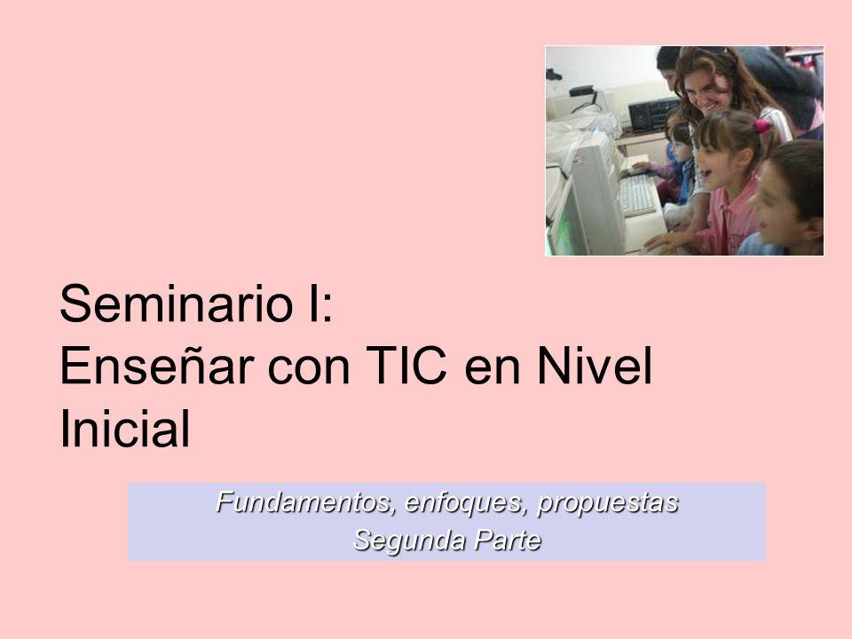 Seminario I: Enseñar con TIC en Nivel Inicial