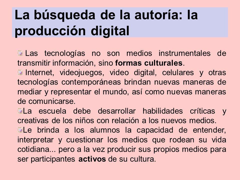 La búsqueda de la autoría: la producción digital