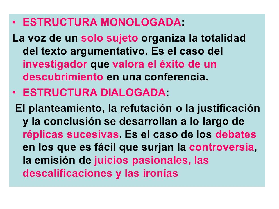 ESTRUCTURA MONOLOGADA:
