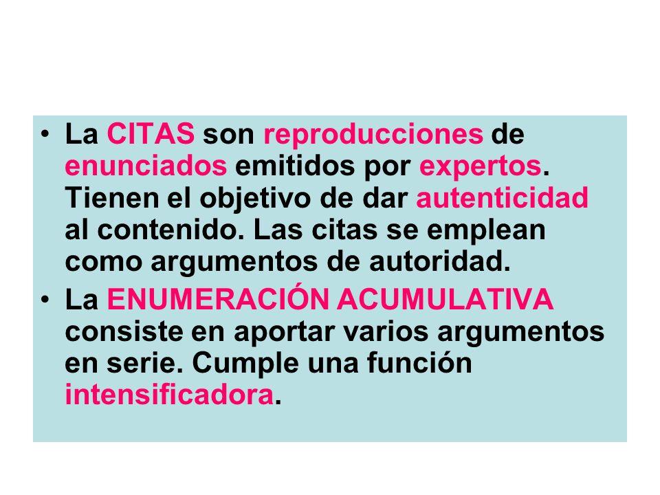 La CITAS son reproducciones de enunciados emitidos por expertos