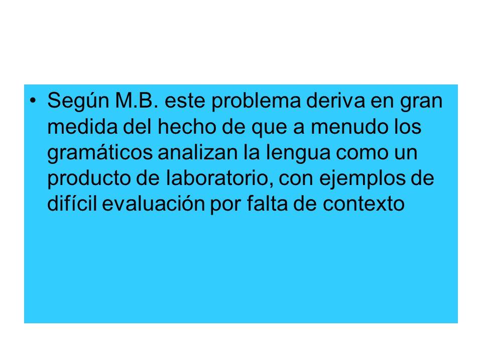 Según M.B.