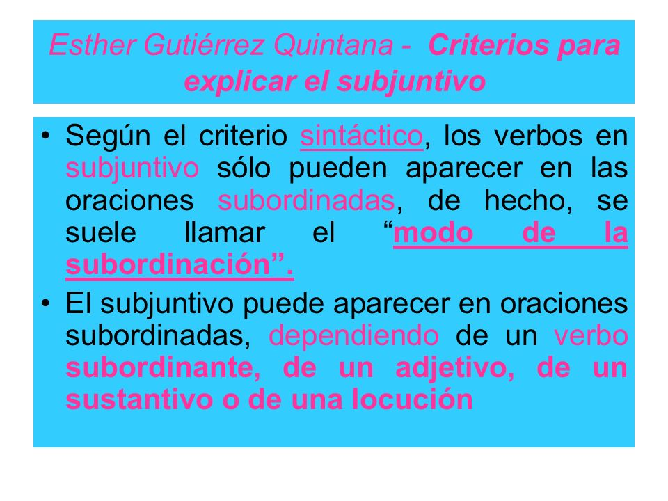 Esther Gutiérrez Quintana - Criterios para explicar el subjuntivo