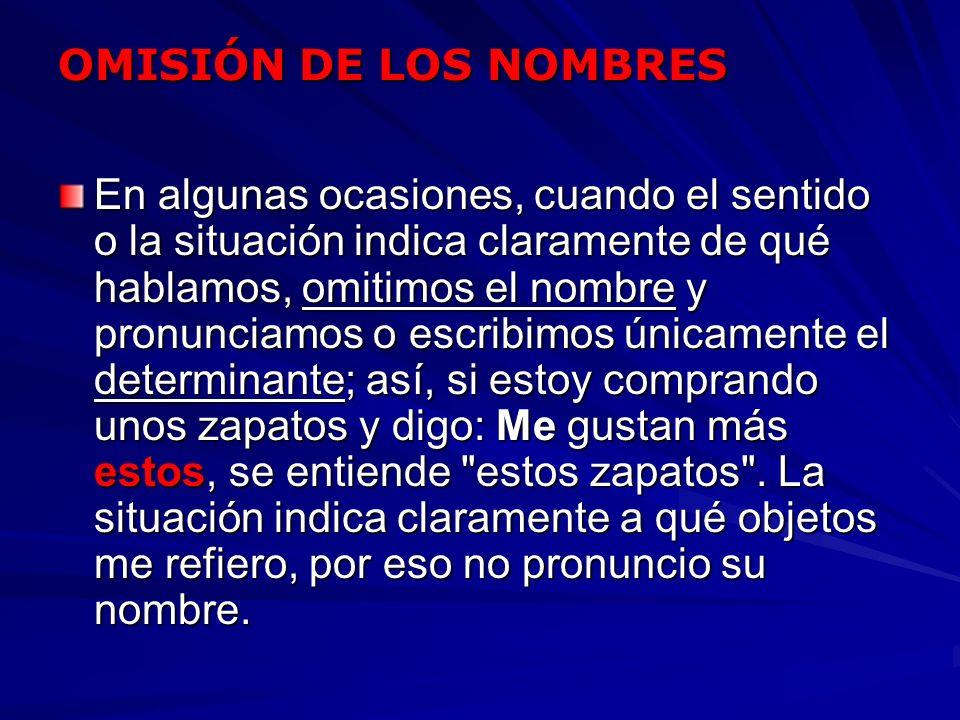OMISIÓN DE LOS NOMBRES