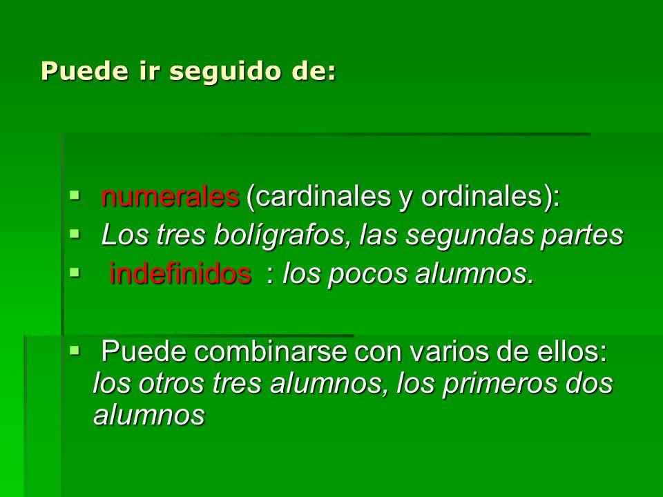 numerales (cardinales y ordinales):