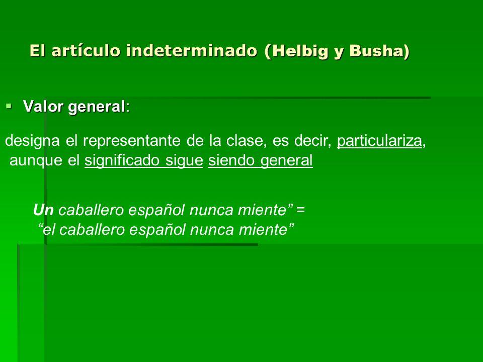 El artículo indeterminado (Helbig y Busha)