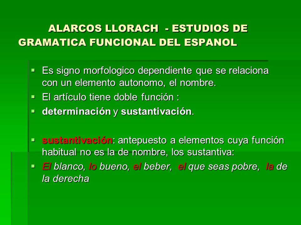 ALARCOS LLORACH - ESTUDIOS DE GRAMATICA FUNCIONAL DEL ESPANOL