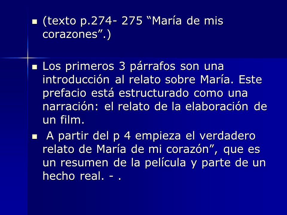 (texto p.274- 275 María de mis corazones .)