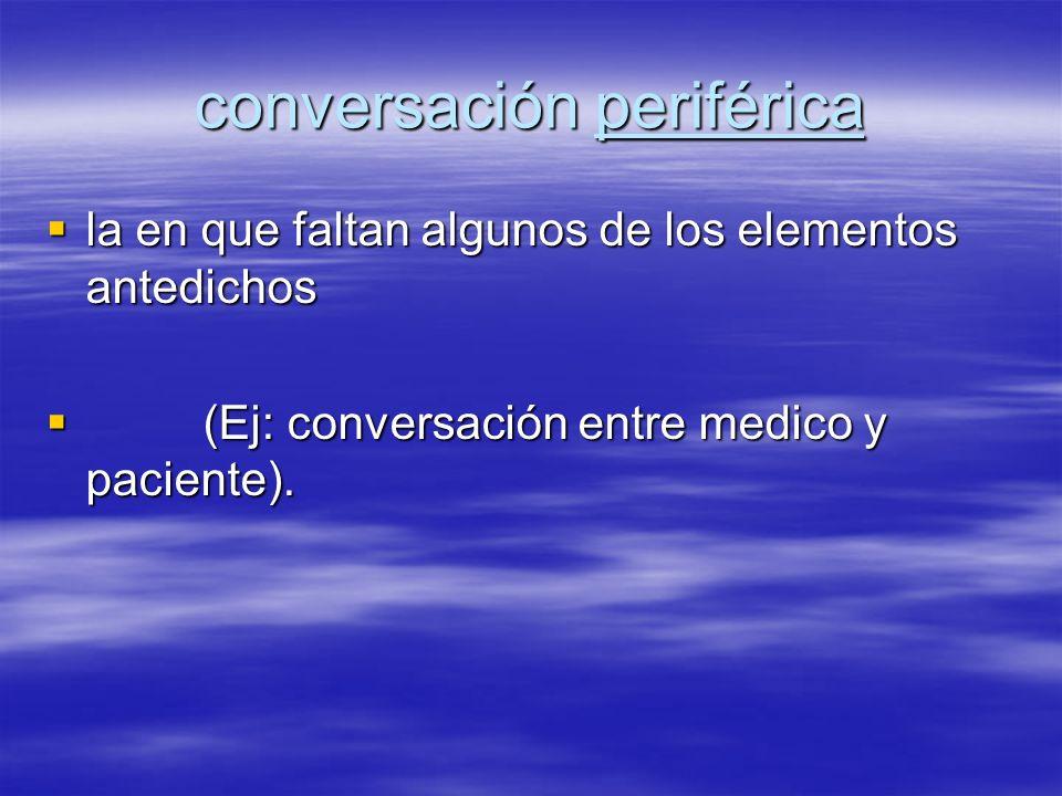conversación periférica