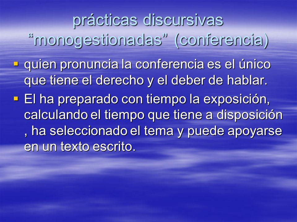 prácticas discursivas monogestionadas (conferencia)