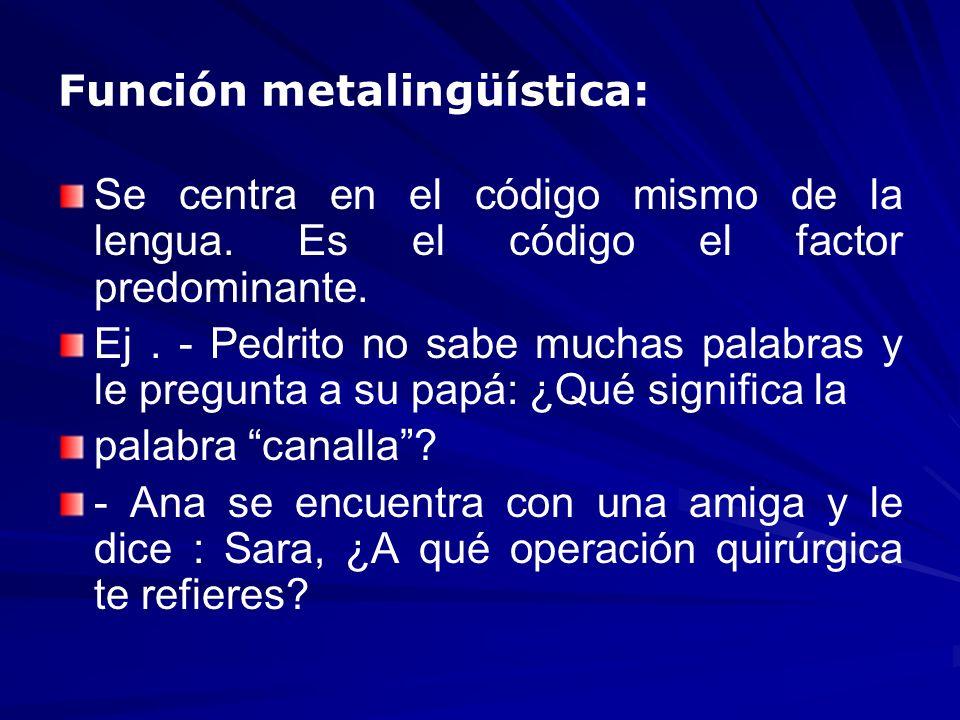 Función metalingüística: