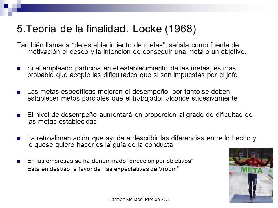 5.Teoría de la finalidad. Locke (1968)
