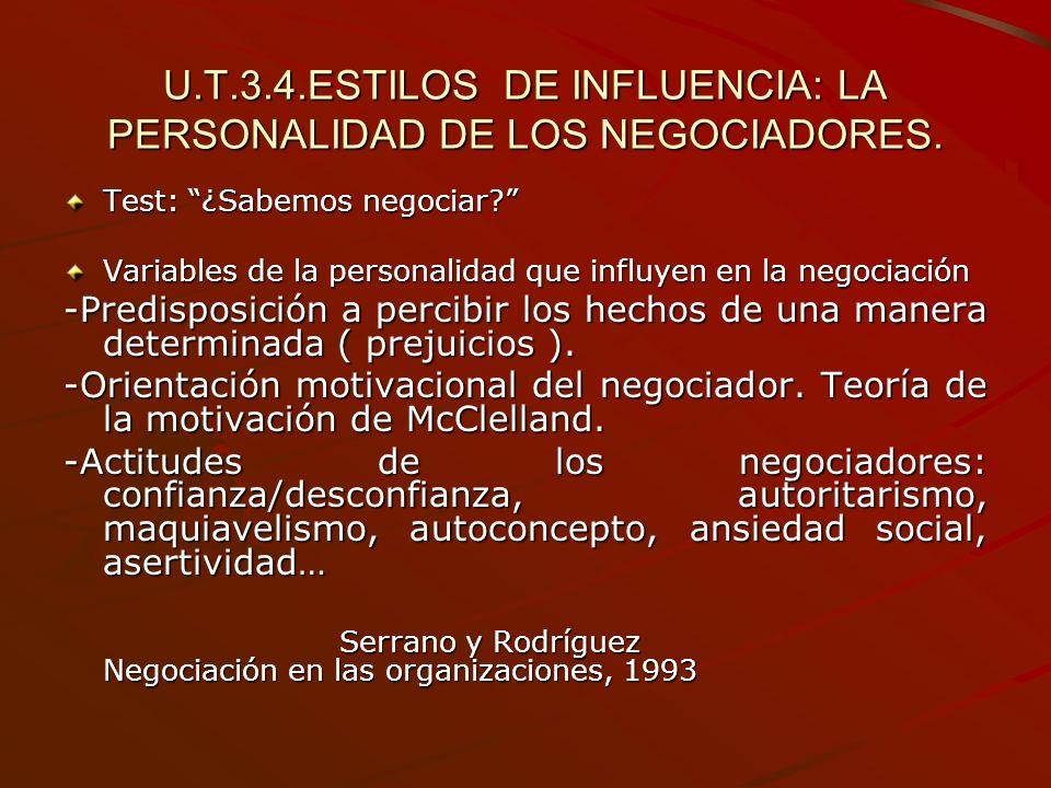 U.T.3.4.ESTILOS DE INFLUENCIA: LA PERSONALIDAD DE LOS NEGOCIADORES.