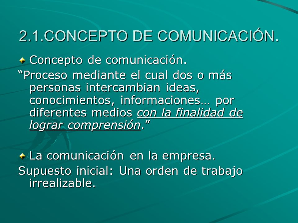 2.1.CONCEPTO DE COMUNICACIÓN.