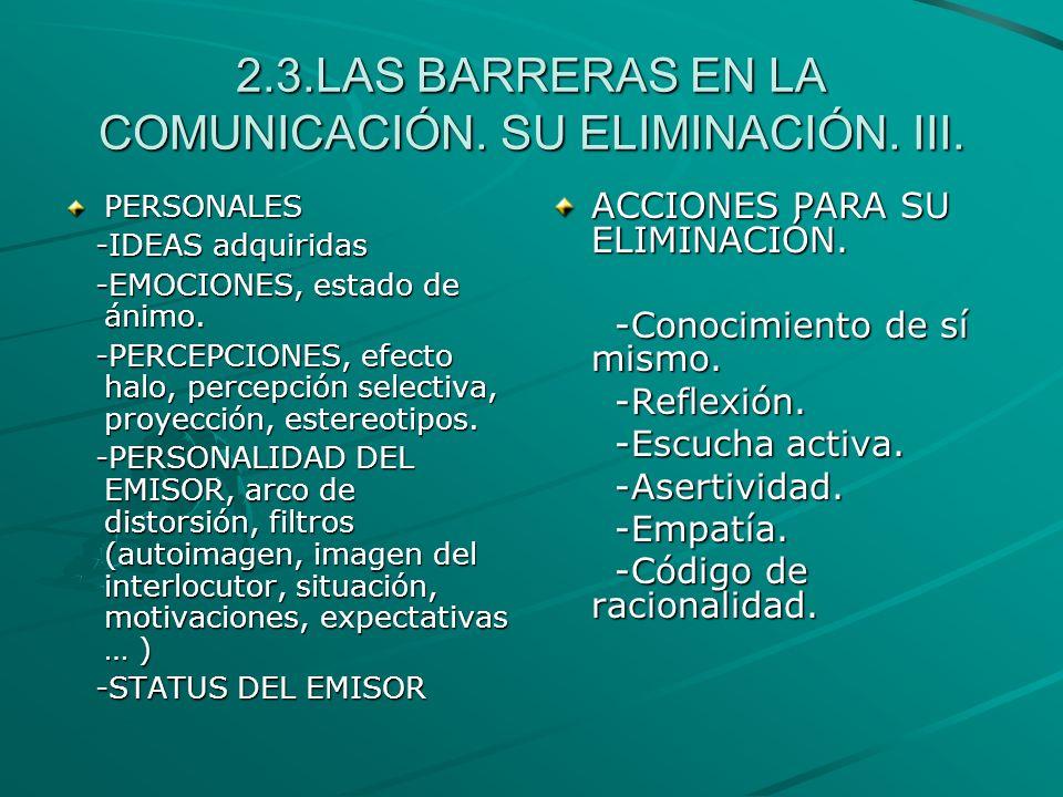 2.3.LAS BARRERAS EN LA COMUNICACIÓN. SU ELIMINACIÓN. III.