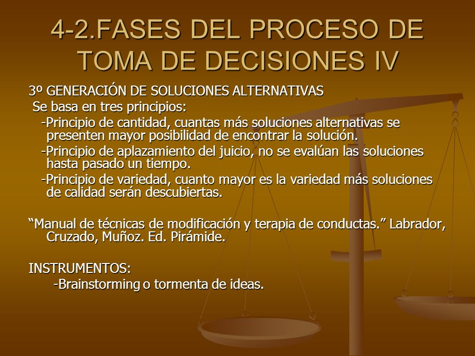 4-2.FASES DEL PROCESO DE TOMA DE DECISIONES IV