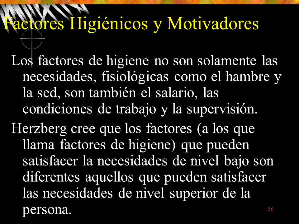 Factores Higiénicos y Motivadores