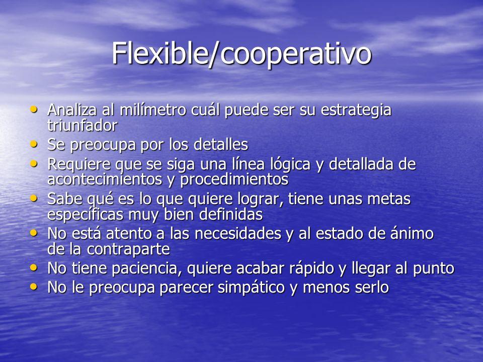 Flexible/cooperativo