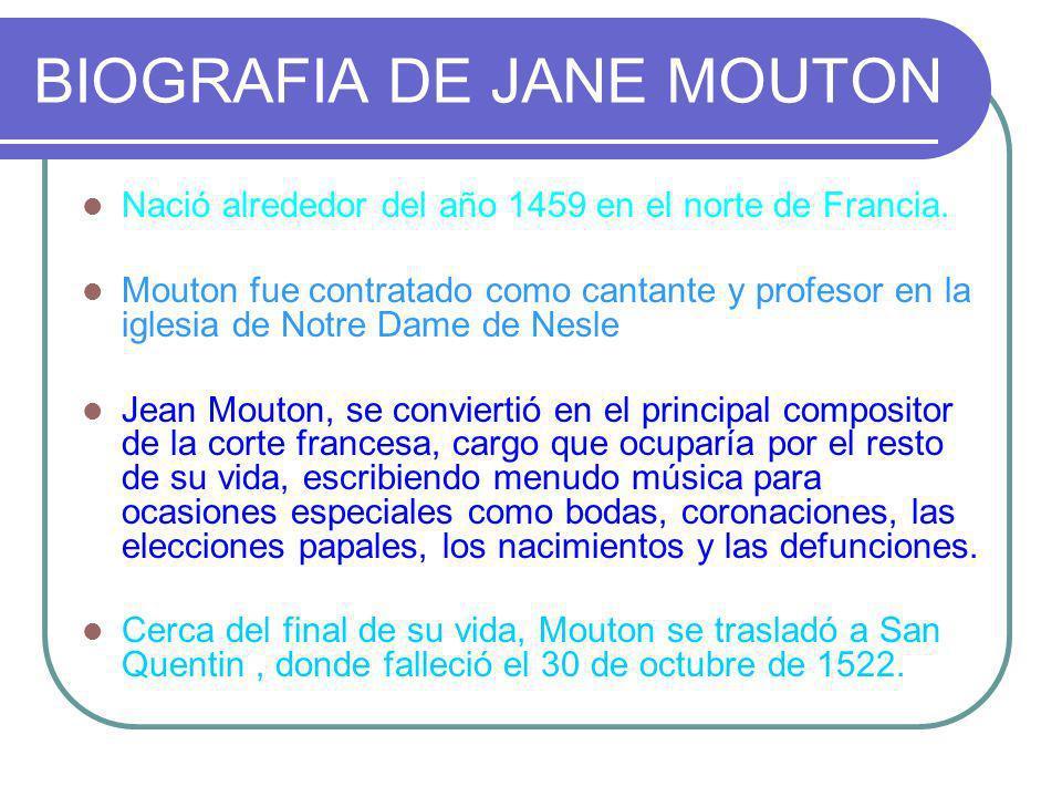 BIOGRAFIA DE JANE MOUTON
