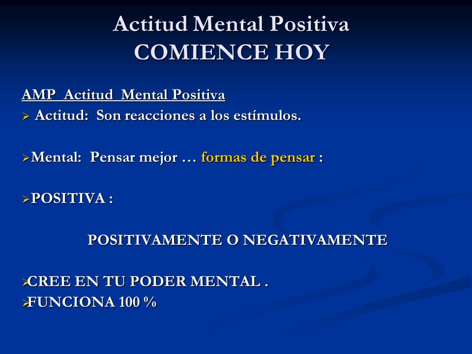 Actitud Mental Positiva COMIENCE HOY