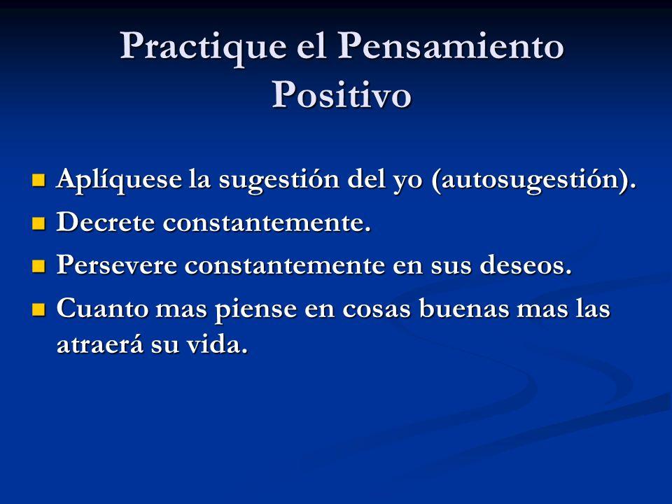 Practique el Pensamiento Positivo