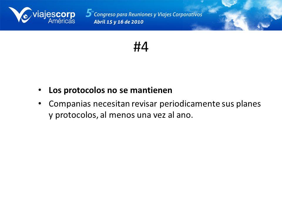 #4 Los protocolos no se mantienen