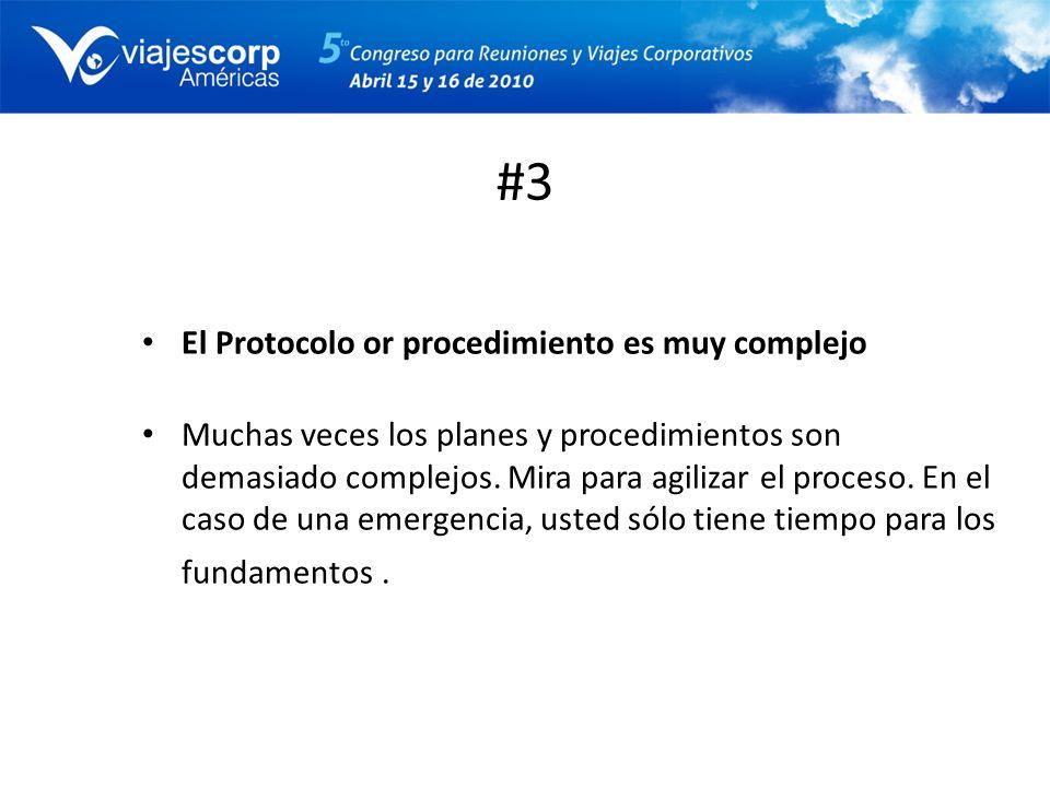 #3 El Protocolo or procedimiento es muy complejo