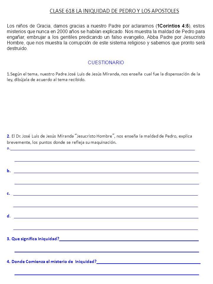 CLASE 618 LA INIQUIDAD DE PEDRO Y LOS APOSTOLES