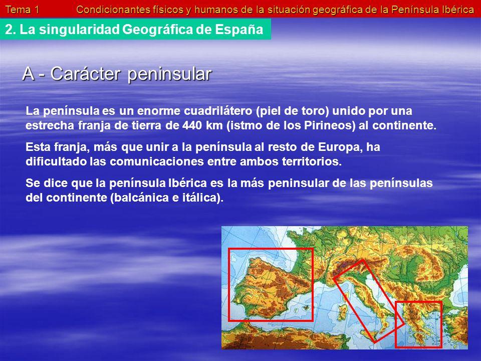 A - Carácter peninsular