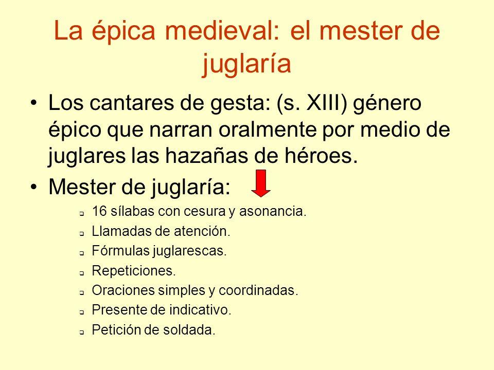 La épica medieval: el mester de juglaría
