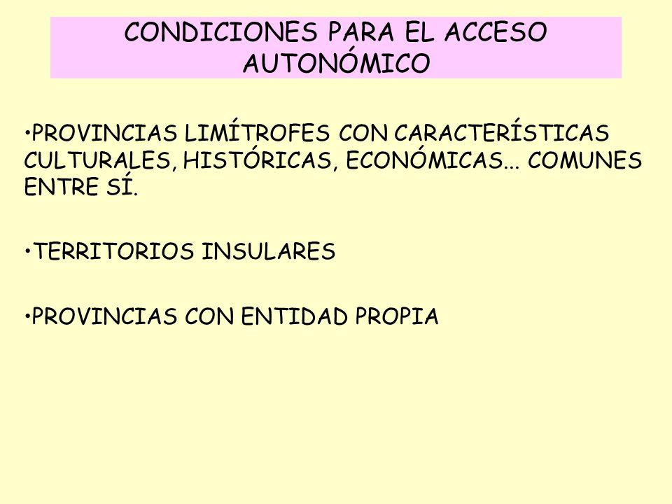 CONDICIONES PARA EL ACCESO AUTONÓMICO