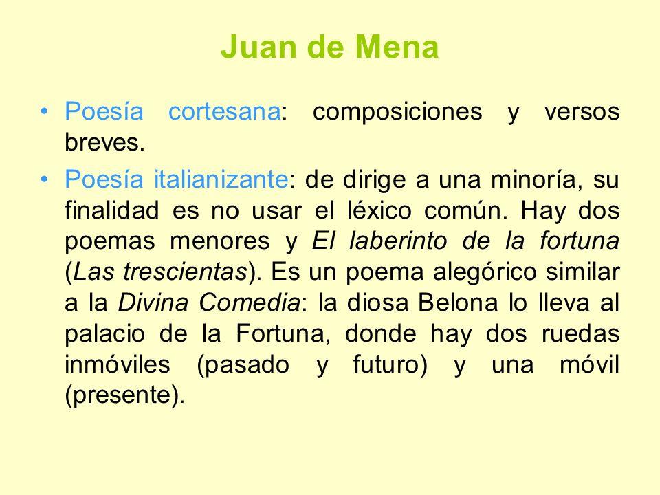 Juan de Mena Poesía cortesana: composiciones y versos breves.