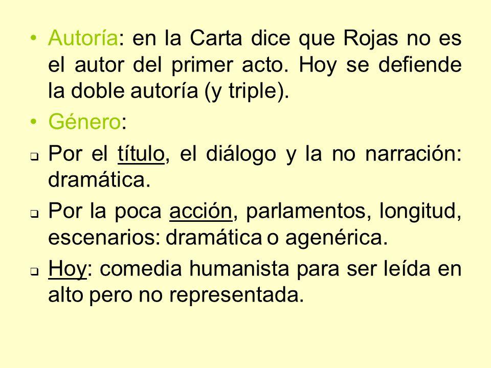 Autoría: en la Carta dice que Rojas no es el autor del primer acto